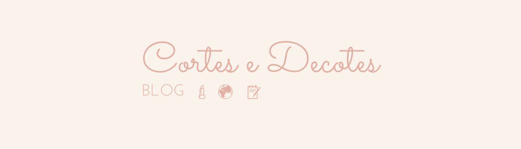 Cortes e Decotes Blog