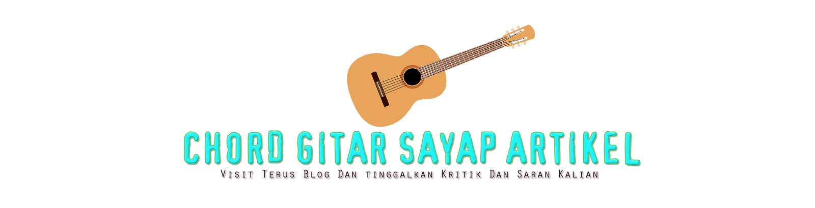 Chord Gitar Sayap Artikel