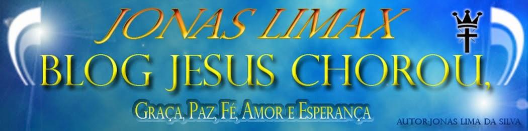 BLOG - Jesus Chorou´