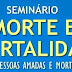 Centro Espírita Promove Seminário sobre Morte e Imortalidade