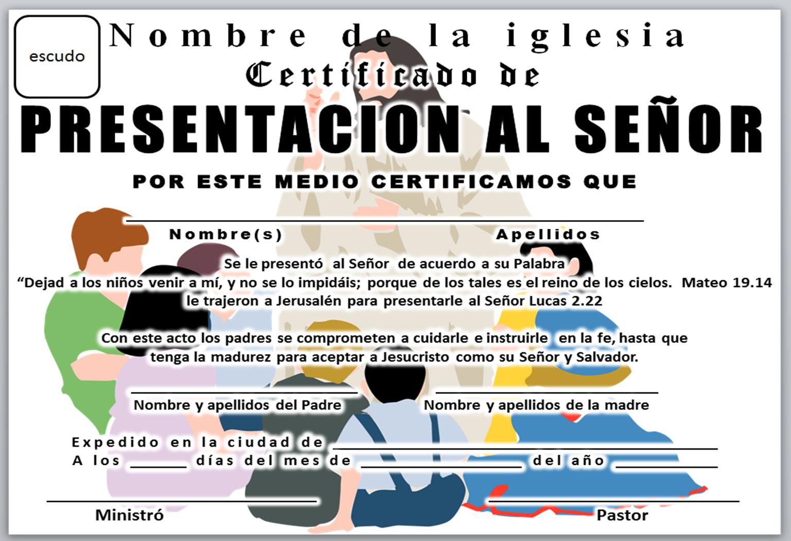 IGLESIA MAR ABIERTO: CERTIFICADO DE PRESENTACIÓN DE NIÑOS PARA ...