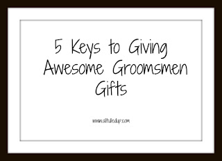 Groomsment Gift Ideas