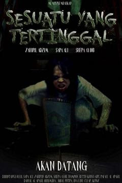 Sesuatu yang tertinggal 2012 Malay Movie Watch Online