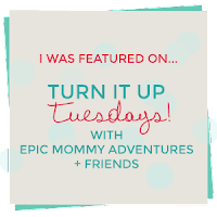 http://epicmommyadventures.com/2015/11/turn-it-up-tuesday-113/