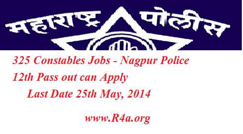 325 Constables Jobs at Nagpur Police Recruitment 2014