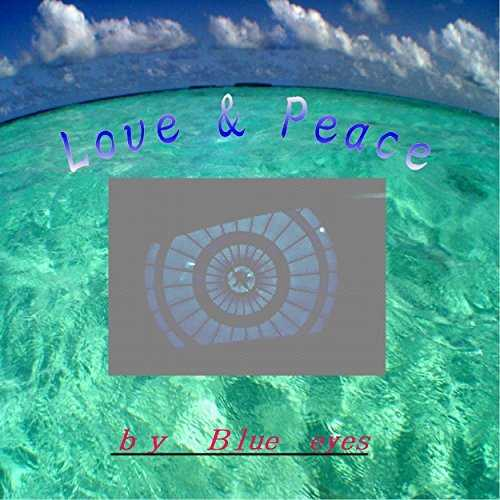 [Single] Blue eyes – Love&Peace (2015.07.01/MP3/RAR)