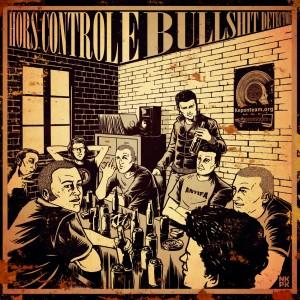 split EP Hors Controle - Bullshit Detector Hors-controle-vs-bullshit-detector-split2