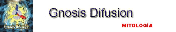 Gnosis Difusion Mitología