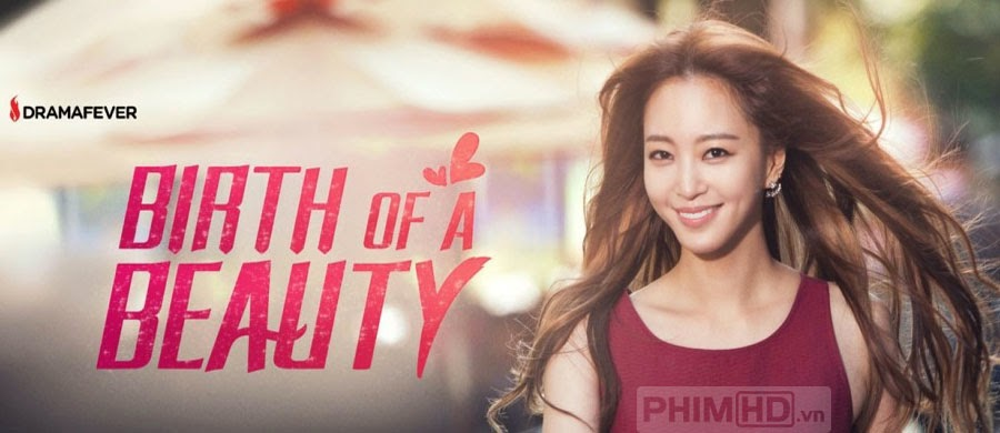 Mỹ Nữ Tái Sinh - Birth Of A Beauty - 2014