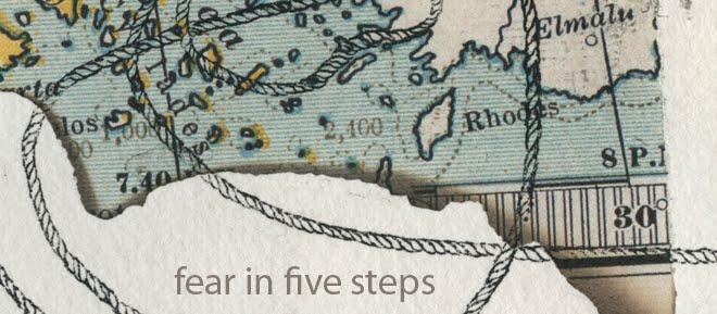 Fear in Five Steps
