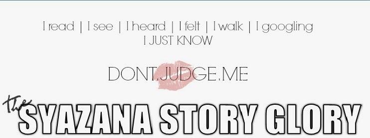 SYAZANA STORY GLORY