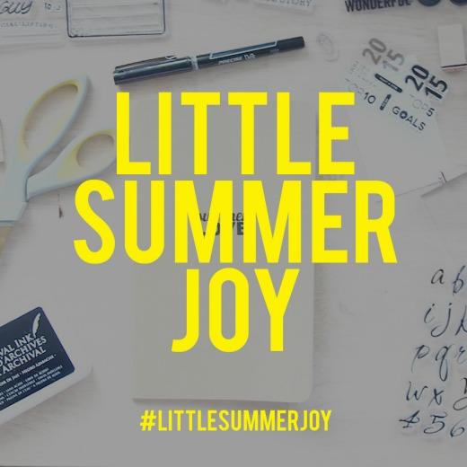 #LittleSummerJoy
