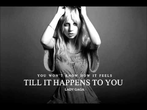 Lady Gaga – Till It Happens To You Lyrics
