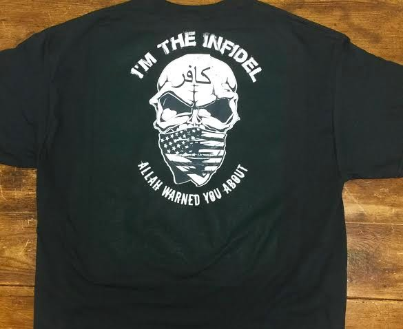 I'm the Infidel Allah Warned You About T-Shirt