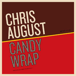 The Candy Wrap - Chris August 2011 single song download