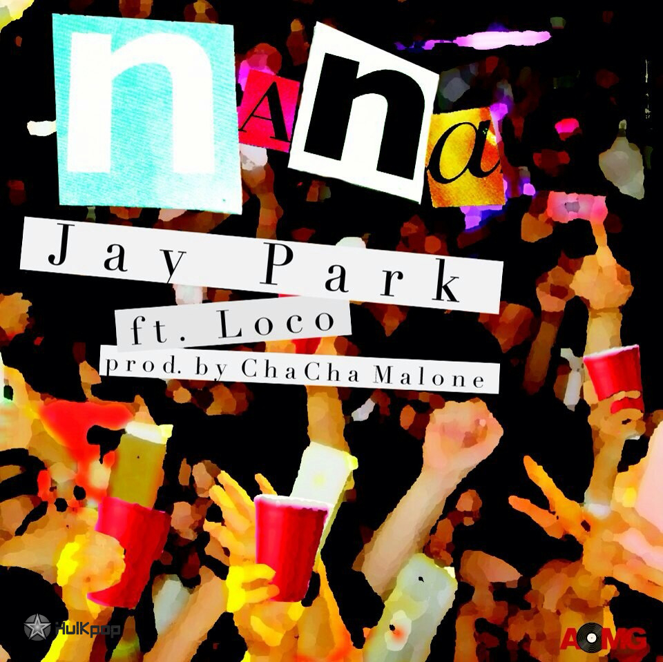 Jay Park – NaNa – Single