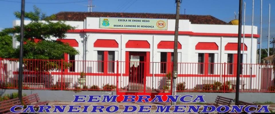 E E M BRANCA CARNEIRO DE MENDONÇA - BCM