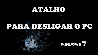 Atalho para desligar o pc no Windows 7
