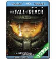 HALO: THE FALL OF REACH (2015) FULL 1080P HD MKV ESPAÑOL LATINO