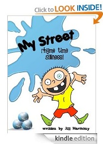 Free eBook Feature: My Street Rhyme Time Silliness by Jill Harmony