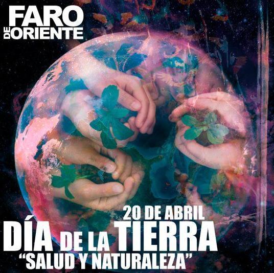 """XIII Festival de la Tierra """"Salud y Naturaleza"""" en el FARO de Oriente"""