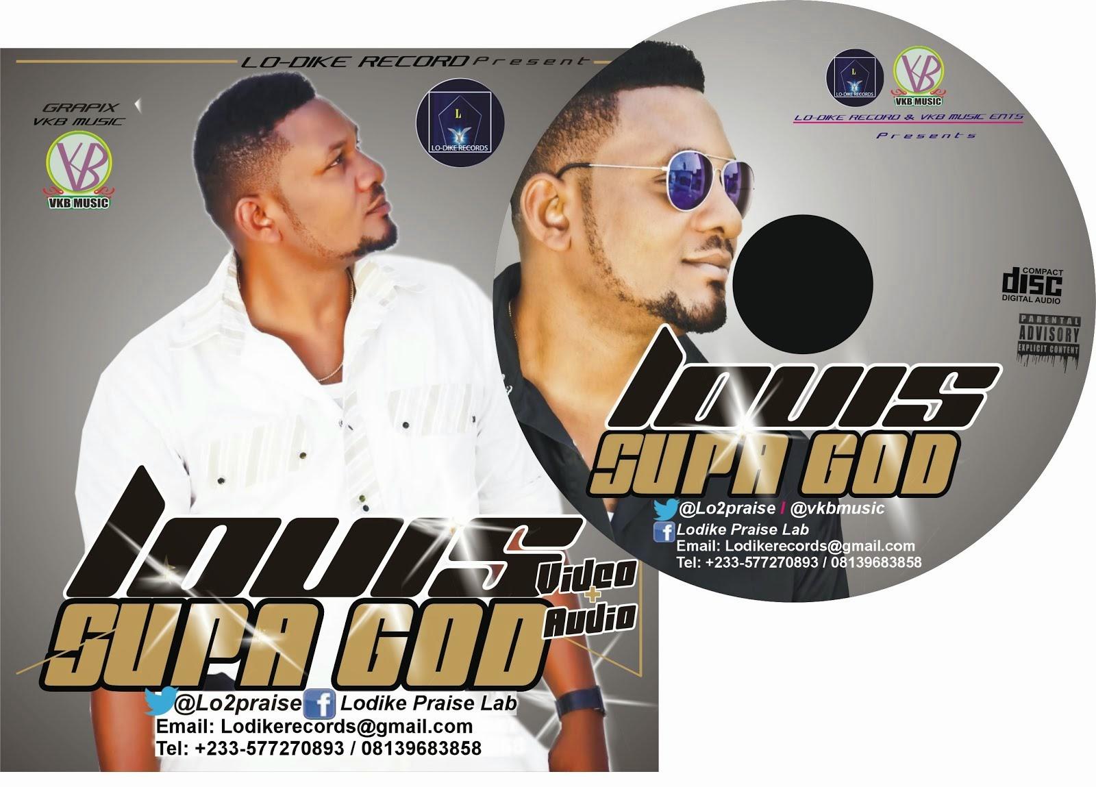 LOUIS - SUPA GOD VIDEO + AUDIO