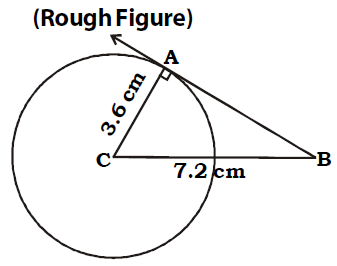 Draw A Tangent To The Circle From Point B Having Radius 36 Cm And Centre C Is At Distance 72