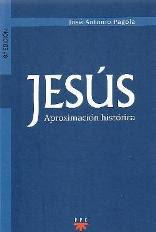 José Antonio pagola - Jesús. Aproximación histórica