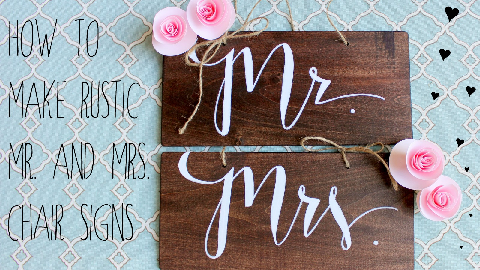 Dream State How To Make Rustic Mr Amp Mrs Wedding Chair Signs