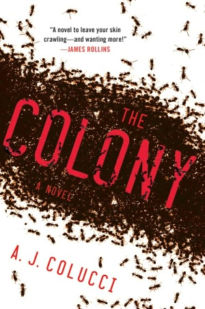 The Colony by A.J. Colucci