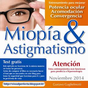 Miopía y Astigmatismo - Libres para siempre