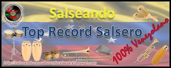 Salseando Top Record Salsero 100% Venezolano