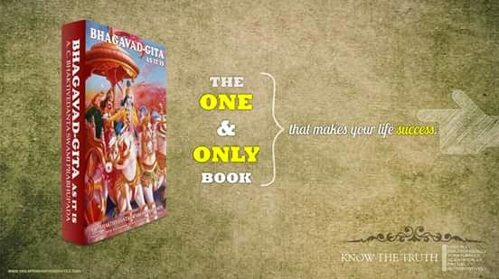 Bhagavad Gita - The one and only book