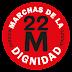 #22M el grito por la libertad y la Dignidad de la ciudadanía