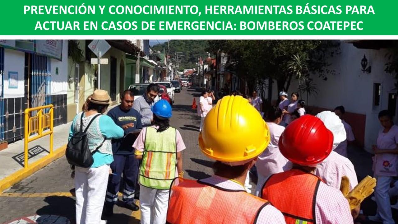 ACTUAR EN CASOS DE EMERGENCIA: BOMBEROS COATEPEC