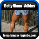 Betty Viana - Adkins IFBB Pro Female Bodybuilder Thumbnail Image 2
