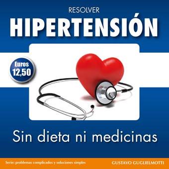 Hipertensión - sin dieta ni medicinas