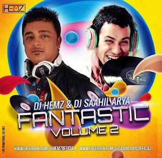 FANTASTIC VOL.02 - DJ HEMZ & DJ SAAHIL ARYA