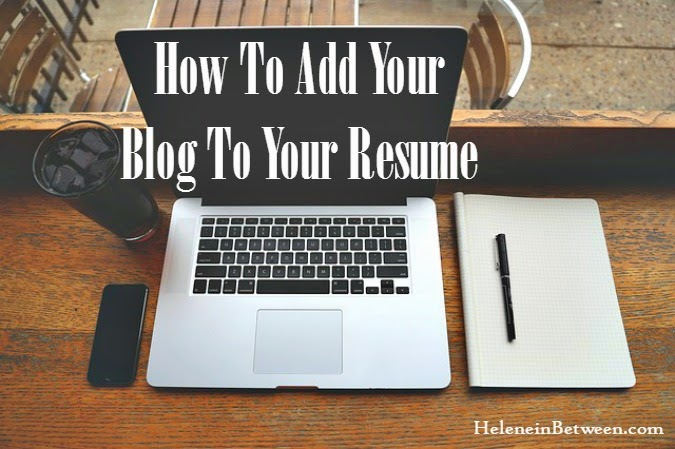 How To Add Your Blog To Your Resume