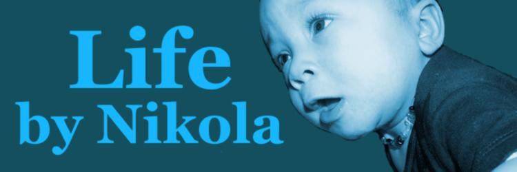 Life: By Nikola