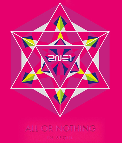 2014 2NE1 WORLD TOUR LIVE CD {ALL OR NOTHING in SEOUL}