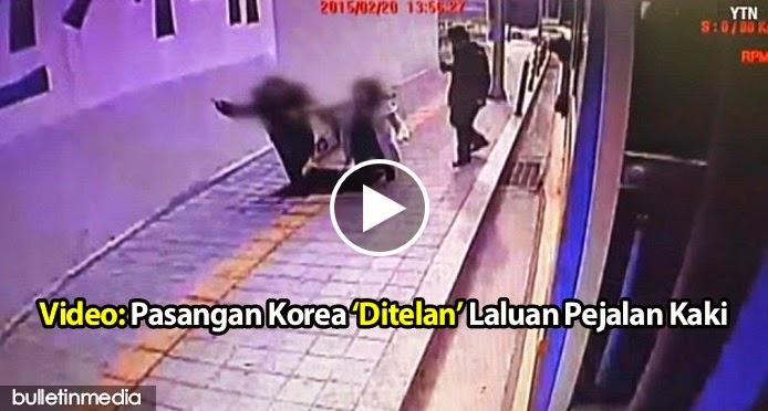 Video: Pasangan Korea 'Ditelan' Laluan Pejalan Kaki, Jadi Viral Di Laman Youtube.