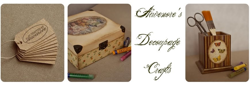 Aiwenore's Decoupage Crafts