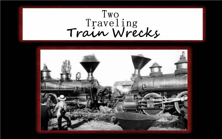 Two Traveling Train Wrecks