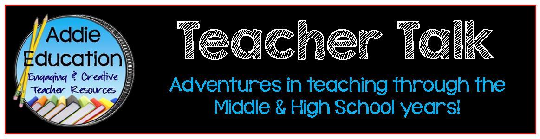 Addie Education - Teacher Talk