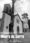 Um retrato de Moura da Serra