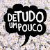 TAG #DETUDOUMPOUCO