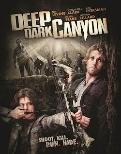 Săn Đuổi Bên Khe Núi - Deep Dark Canyon (2013) Poster