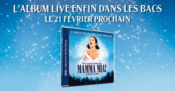 Mamma Mia ! : l'album live