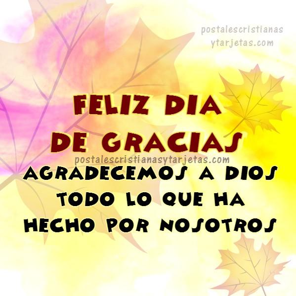Feliz día de acción de gracias, tarjeta bonita, imagen cristiana de agradecimiento a Dios, 26 noviembre 2015, día de gracias Mery Bracho